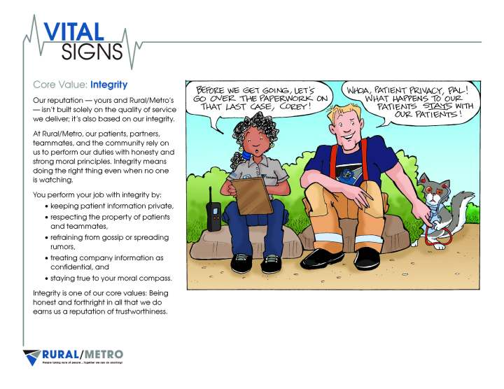 A training program that featured cartoons helped employees at Rural/Metro understand the company's new core values.